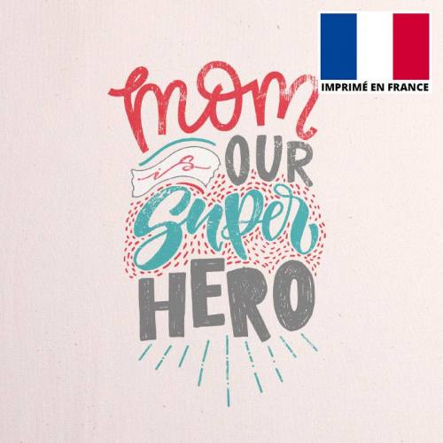 Coupon 45x45 cm toile canvas mom is super hero