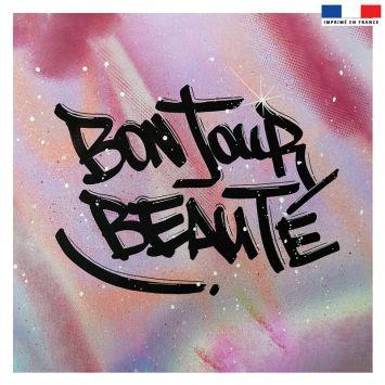 Coupon 45x45 cm rose motif graffiti bonjour beauté - Création Alex Z
